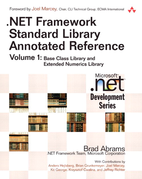 .NET Framework Standard Library Annotated Reference, Volume 1 (paperback)