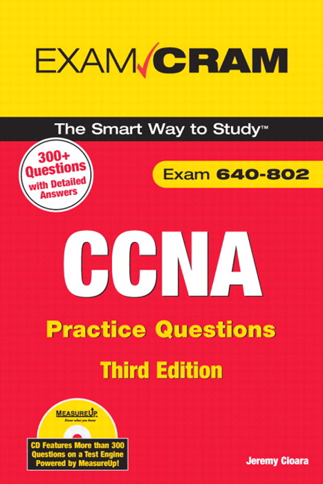 CCNA Practice Questions (Exam 640-802), 3rd Edition