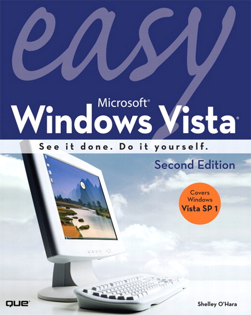 Easy Microsoft Windows Vista, 2nd Edition