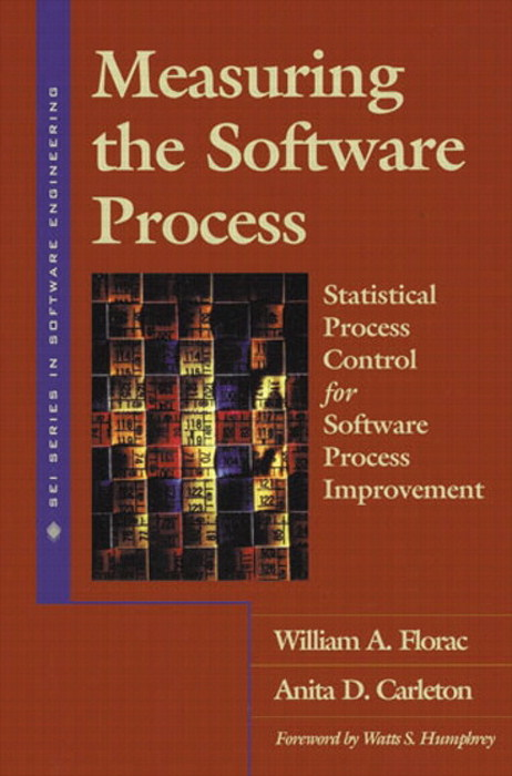 Measuring the Software Process: Statistical Process Control for Software Process Improvement,