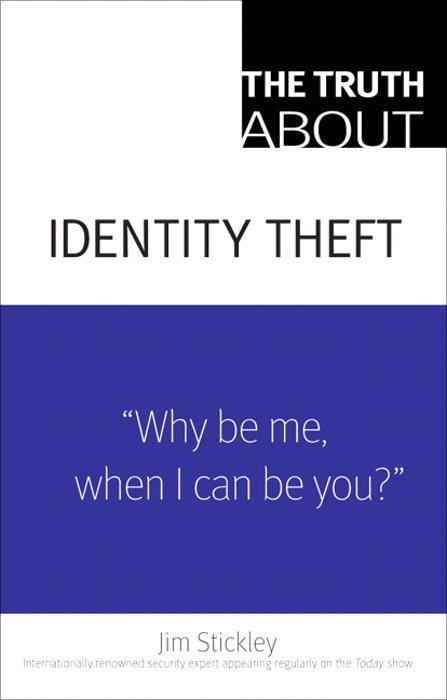Truth About Identity Theft, The
