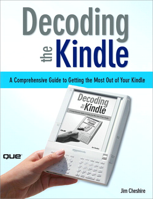 Decoding the Kindle:  A Comprehensive Guide to Getting the Most Out of Your Kindle