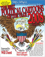 Best Political Cartoons of the Year, 2008 Edition, The
