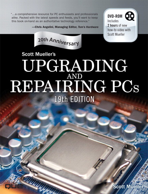 Upgrading and Repairing PCs, Portable Documents, 19th Edition
