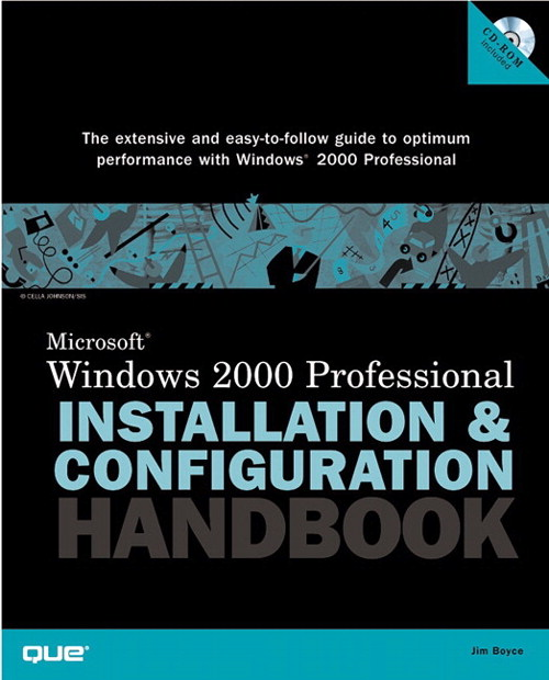 Microsoft Windows 2000 Professional Installation and Configuration Handbook