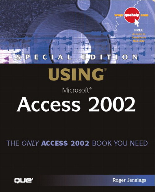 Special Edition Using Microsoft Access 2002