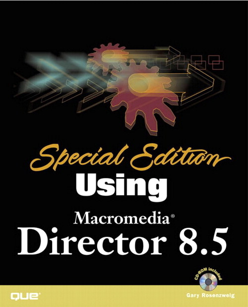 Special Edition Using Macromedia Director 8.5