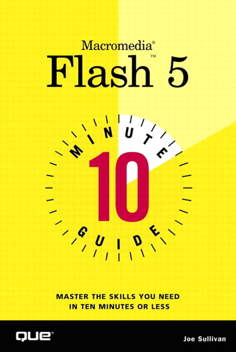 10 Minute Guide to Macromedia Flash 5