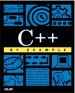"C++ by Example: ""UnderC"" Learning Edition"