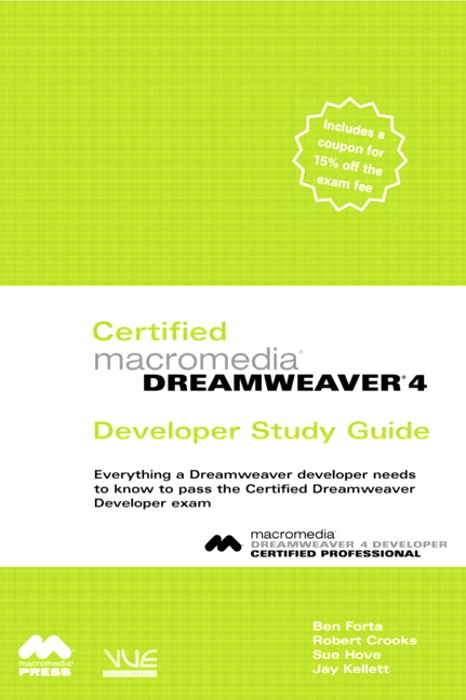 Certified Macromedia Dreamweaver 4 Developer Study Guide
