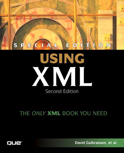 Special Edition Using XML, 2nd Edition