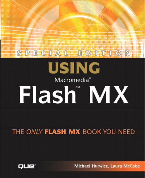 Special Edition Using Macromedia Flash MX