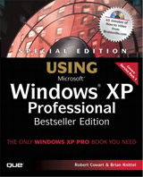 Special Edition Using Windows XP Professional, Bestseller Edition