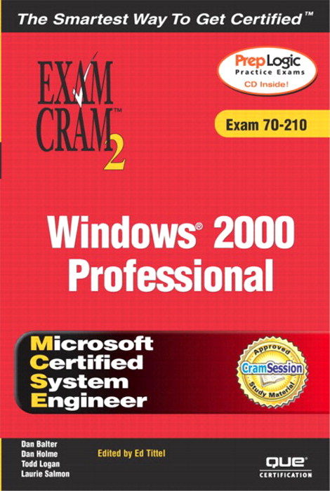 MCSE Windows 2000 Professional Exam Cram 2 (Exam Cram 70-210)
