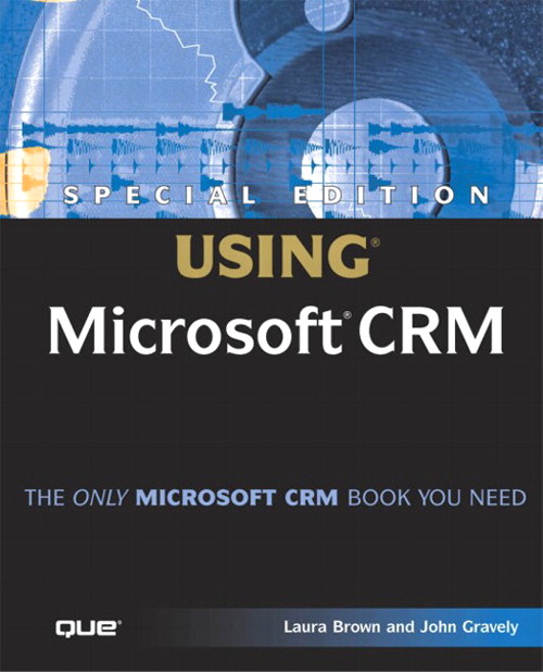 Special Edition Using Microsoft CRM