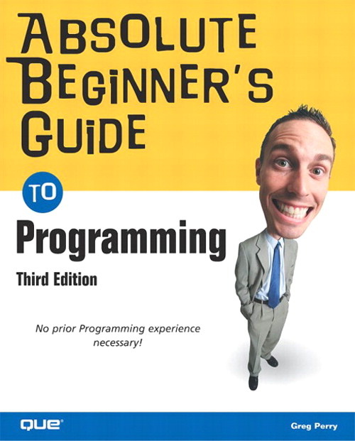 Absolute Beginner's Guide to Programming, 3rd Edition