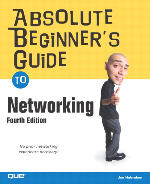 Absolute Beginner's Guide to Networking, 4th Edition