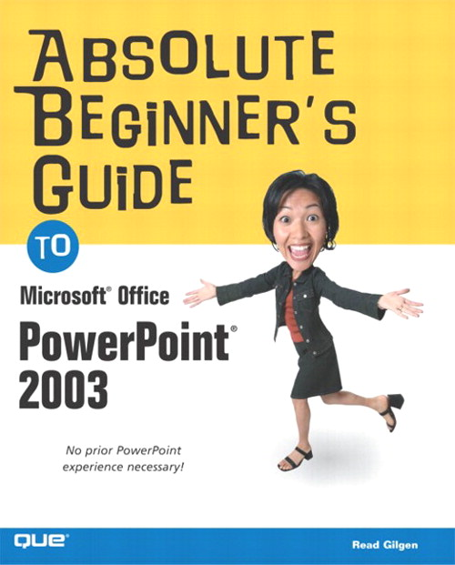 Absolute Beginner's Guide to Microsoft Office PowerPoint 2003