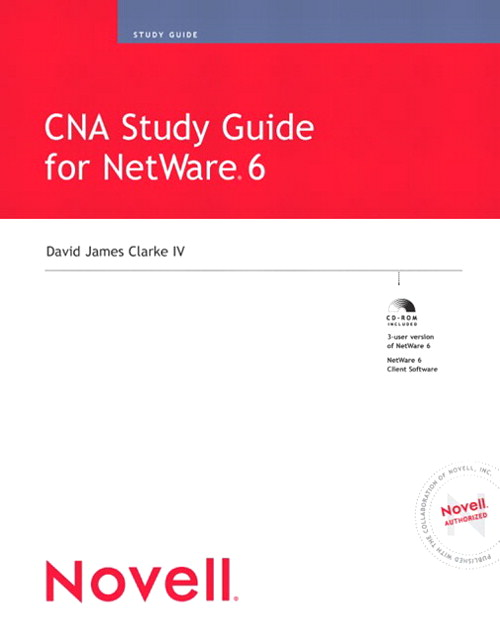 CNA Study Guide for NetWare 6