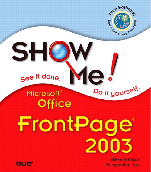 Show Me Microsoft Office FrontPage 2003