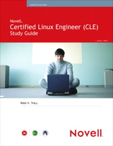 Novell Certified Linux Engineer (Novell CLE) Study Guide