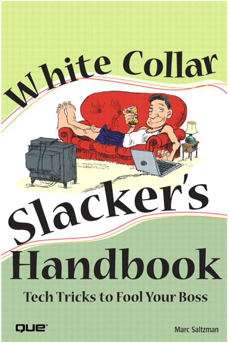 White Collar Slacker's Handbook