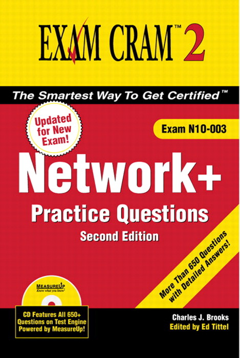 Network+ Certification Practice Questions Exam Cram 2 (Exam N10-003), 2nd Edition