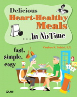 Delicious Heart-Healthy Meals In No Time