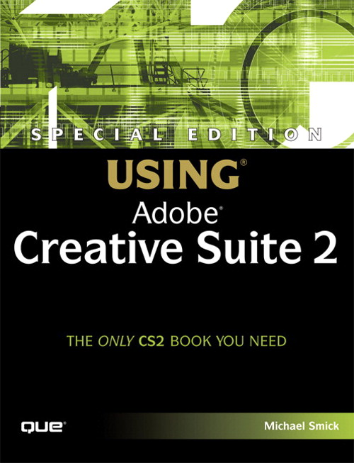 Special Edition Using Adobe Creative Suite 2