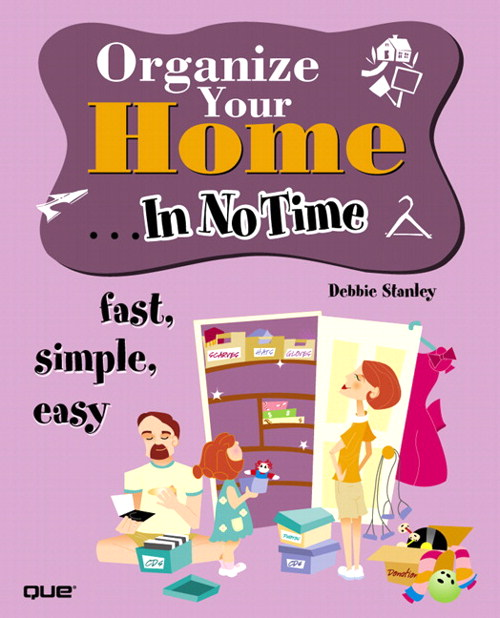 Organize Your Home In No Time