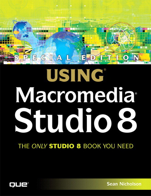 Special Edition Using Macromedia Studio 8