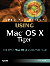 Special Edition Using Mac OS X Tiger
