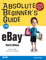 Absolute Beginner's Guide to eBay, 3rd Edition