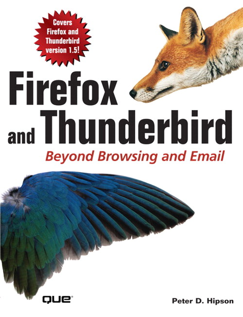 Firefox and Thunderbird: Beyond Browsing and Email