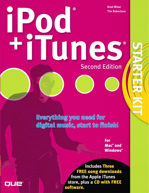 iPod and  iTunes Starter Kit, 2nd Edition