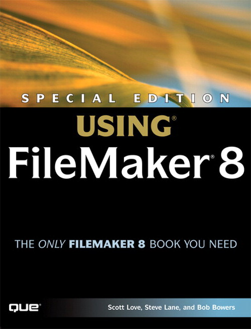 Special Edition Using FileMaker 8