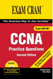 CCNA Practice Questions Exam Cram 2, 2nd Edition
