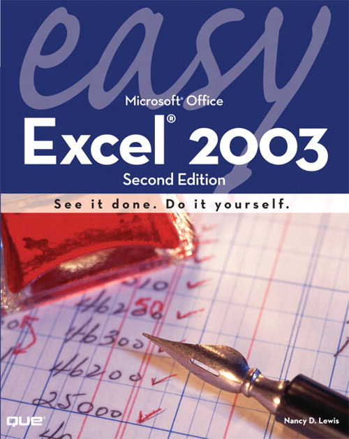 Easy Microsoft Excel 2003, 2nd Edition
