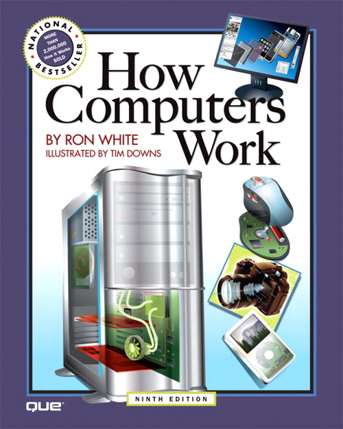 How Computers Work, 9th Edition