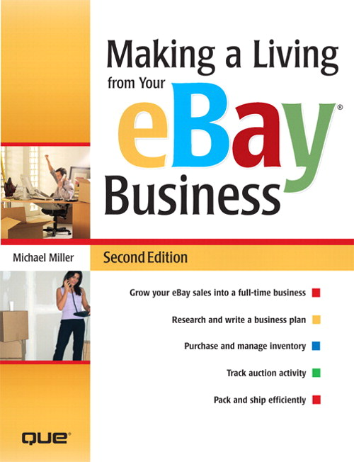 Making a Living from Your eBay Business, 2nd Edition