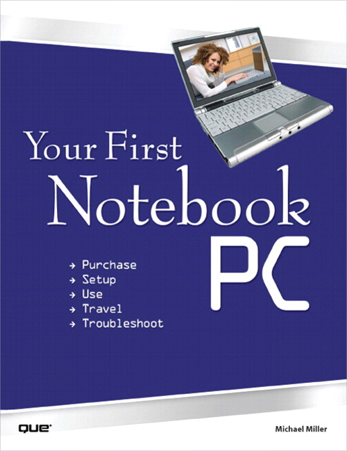 Your First Notebook PC