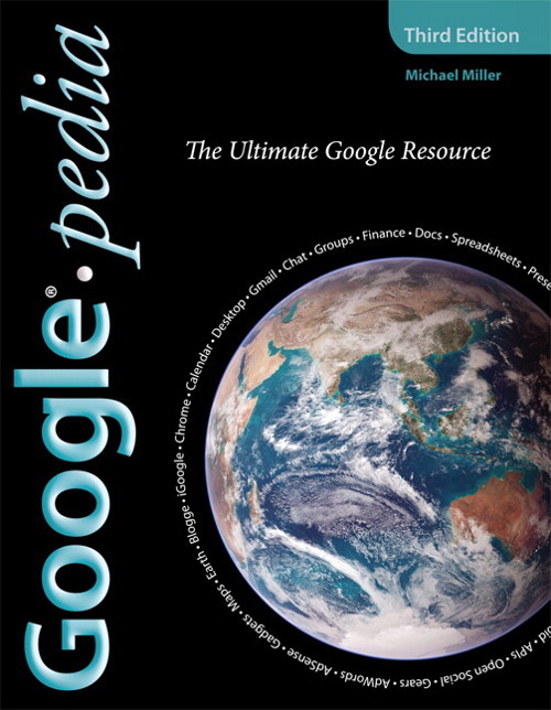 Googlepedia: The Ultimate Google Resource, 3rd Edition