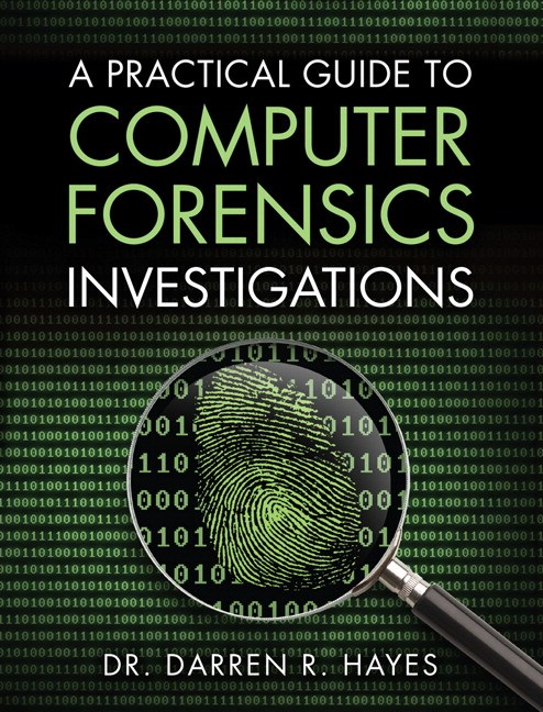Practical Guide to Computer Forensics Investigations, A