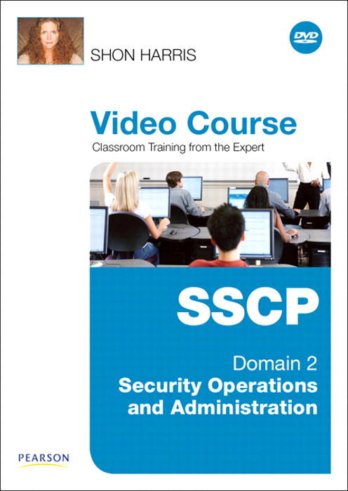 SSCP Video Course Domain 2 - Security Operations and Administration, Downloadable Version
