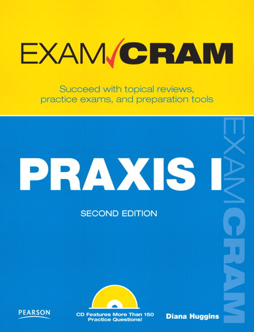 PRAXIS I Exam Cram, 2nd Edition