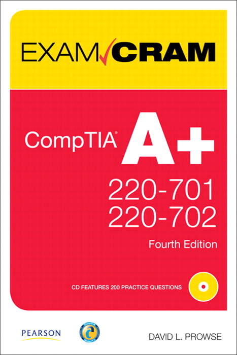 CompTIA A+ 220-701 and 220-702 Exam Cram:
