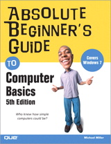 Absolute Beginner's Guide to Computer Basics, 5th Edition