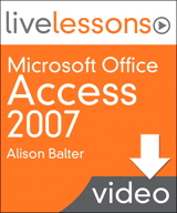 Overview of Other Special Topics You Need to Know About with Access 2007, Downloadable Version