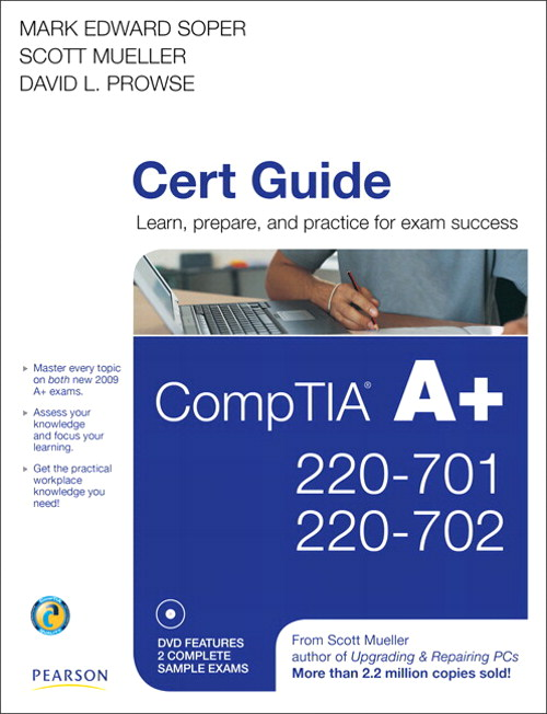 CompTIA A+ 220-701 and 220-702 Cert Guide