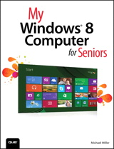 My Windows 8 Computer for Seniors
